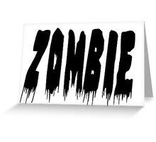 Zombie Black Greeting Card