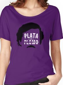 Narcos - Plata o plomo! Women's Relaxed Fit T-Shirt