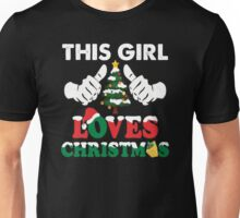 This Girl Loves Christmas Shirt - Funny Ugly Christmas Sweater Unisex T-Shirt