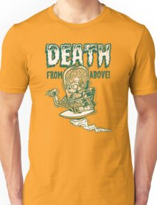 death from above (green) Unisex T-Shirt