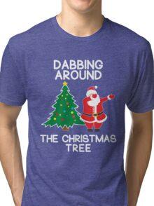 Dabbing Around the Christmas Tree - t-shirt Tri-blend T-Shirt