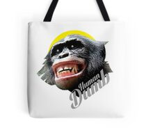 Human DUMB Tote Bag