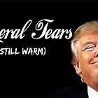 Trump liberal tears by pornflakes