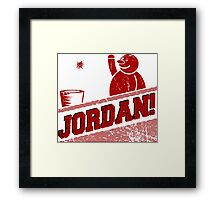 JORDAN! Framed Print