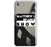 Matthew L Sparks Show Logo iPhone Case/Skin