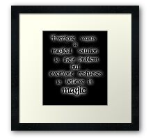 Once upon a time. Everyone wants a magical solution - Glowing Framed Print
