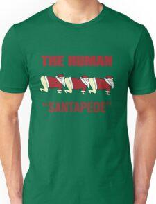 The Human Santapede Unisex T-Shirt