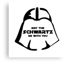 Schwartz Be With you Canvas Print