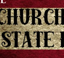 Church and State Fair| classic quotes  Sticker