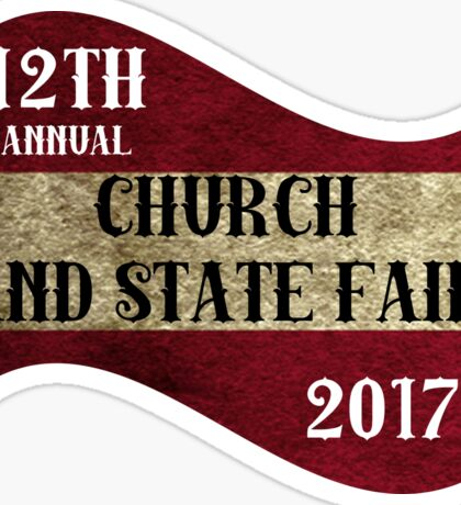 Church and State Fair  classic quotes  Sticker