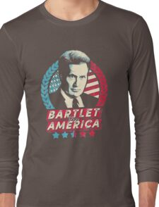 The West Wing Bartlet for America  Long Sleeve T-Shirt