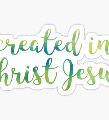 Ephesians 2:10 - Created in Christ Jesus Sticker