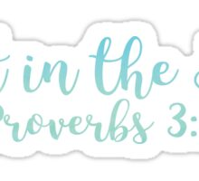 Proverbs 3:5 - Trust in the Lord Sticker