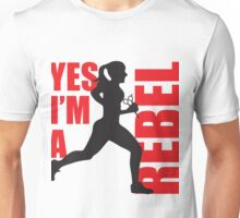 Yes I'm A Rebel Unisex T-Shirt