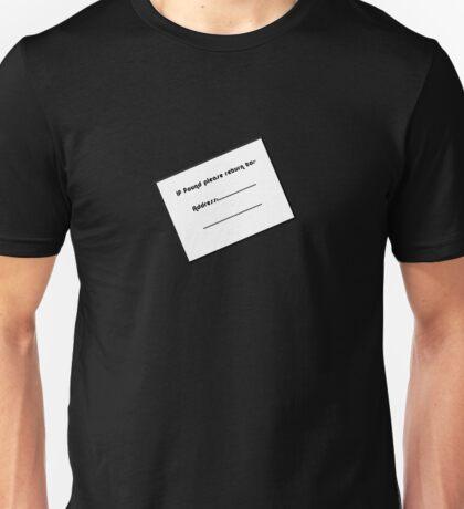 If Found Please Return To Label Unisex T-Shirt