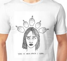 This is how much I care. Unisex T-Shirt