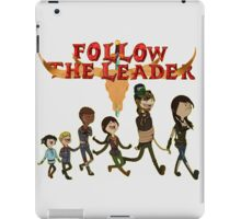Follow The Leader Time! +With Logo+ iPad Case/Skin