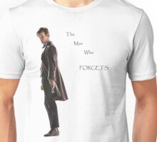 The Man Who Forgets Unisex T-Shirt