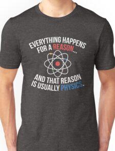 Always Physics Unisex T-Shirt