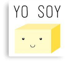 Yo Soy - Cute Tofu Block Canvas Print