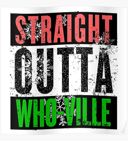 Straight Outta Who-Ville Poster