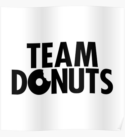 Team Donuts Poster