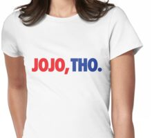 Jojo, Tho. Womens Fitted T-Shirt