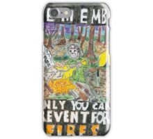 Jason:Prevent forest Fires  iPhone Case/Skin