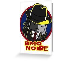 BMO Noire Greeting Card