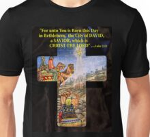 The Reason For The Season Unisex T-Shirt