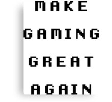 Make Gaming Great Again Canvas Print