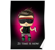 Ze Time Is Now. Poster