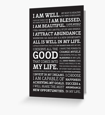 Positive Affirmations (White on Black) Greeting Card