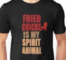Fried chicken is my Spirit Animal Unisex T-Shirt