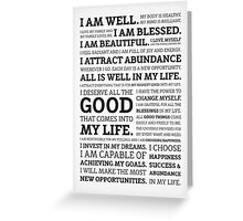 Positive Affirmations (Black on White/Grey) Greeting Card