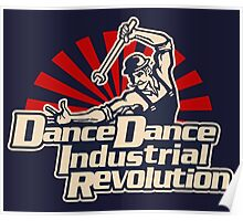 Dance Dance Industrial Revolution Poster