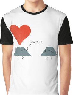 I Lava You Graphic T-Shirt