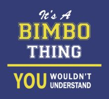 It's A BIMBO thing, you wouldn't understand !! by satro