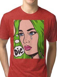 Die Comic Girl Tri-blend T-Shirt