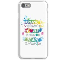 Humanity Is My Race Love Religion Peace Watercolor iPhone Case/Skin