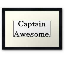 Captain Awesome: Official Merch of Professor Girlfriend's Hot ManSawce Framed Print