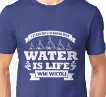 WATER IS LIFE - standing rock t-shirt Unisex T-Shirt
