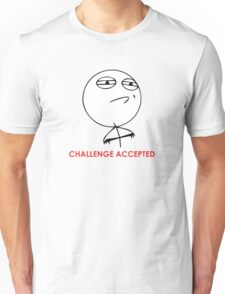 MEME: Challenge Accepted Unisex T-Shirt