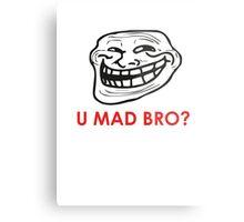 MEME: U mad bro? Metal Print