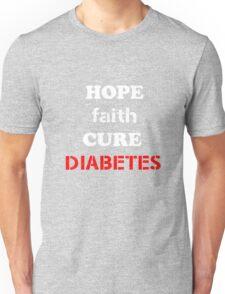 Hope Faith Cure Diabetes white Unisex T-Shirt
