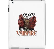 Caesar Was A Vampire! iPad Case/Skin