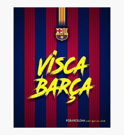 Barcelona Visca Barça Photographic Print