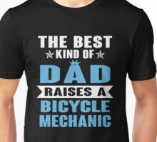 Bicycle - The Best Kind Of Dad Raises Unisex T-Shirt