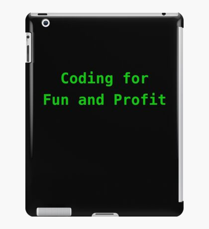 Coding for Fun and Profit iPad Case/Skin