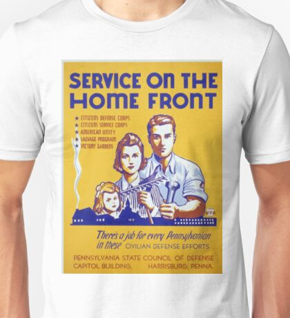 Vintage poster - Service on the Home Front Unisex T-Shirt